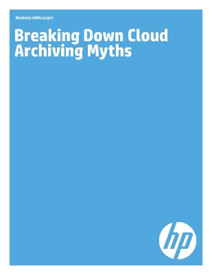 Breaking Down Cloud Archiving Myths